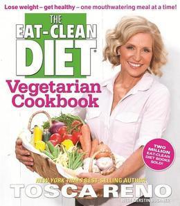 The Eat-Clean Diet® Vegetarian Cookbook