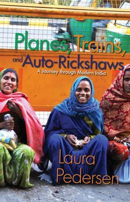 Planes, Trains, and Auto-Rickshaws: A Journey through Modern India