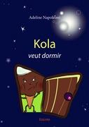 Kola veut dormir