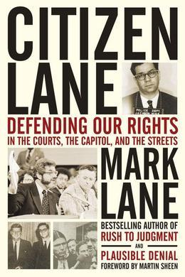 Citizen Lane: Defending Our Rights in the Courts, the Capitol, and the Streets