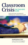 Classroom Crisis: The Teacher's Guide
