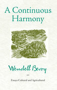A Continuous Harmony: Essays Cultural and Agricultural