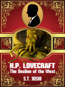 H. P. Lovecraft: The Decline of the West
