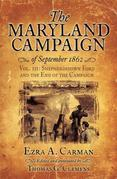 The Maryland Campaign of September 1862: Volume III: The Battle of Shepherdstown and the End of the Campaign