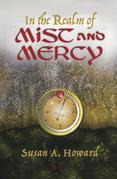 In the Realm of Mist and Mercy
