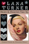 Lana Turner: Hearts and Diamonds Take All