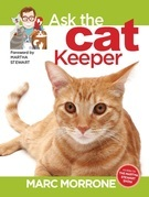 Marc Morrone's Ask the Cat Keeper