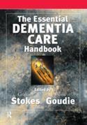 The Essential Dementia Care Handbook: A Good Practice Guide