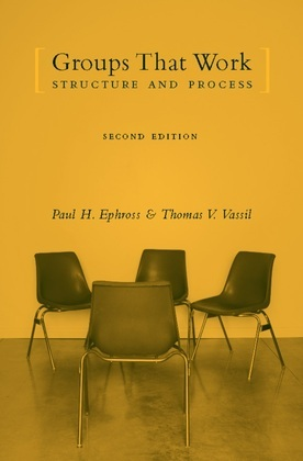 Groups That Work: Structure and Process