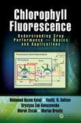 Chlorophyll Fluorescence: Understanding Crop Performance - Basics and Applications