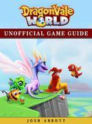 Dragonvale World Game Guide Unofficial