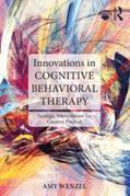 Innovations in Cognitive Behavioral Therapy: Strategic Interventions for Creative Practice