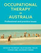Occupational Therapy in Australia: Professional and practice issues