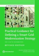 Practical Guidance for Defining a Smart Grid Modernization Strategy: The Case of Distribution (Revised Edition)