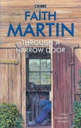 Through a Narrow Door
