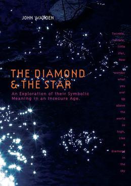 Diamond & the Star: An Exploration of Their Symbolic Meaning in an Insecure Age