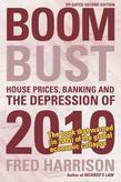 Boom Bust: House Prices, Banking and the Depression of 2010