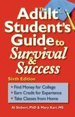 Adult Student's Guide to Survival &amp; Success