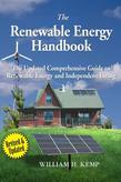 The Renewable Energy Handbook, Revised Edition in Colour: The Updated Comprehensive Guide to Renewable Energy and Independent Living