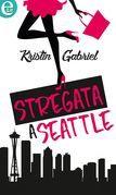 Stregata a Seattle