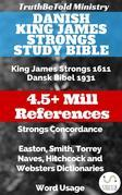 Danish King James Strongs Study Bible