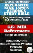 Esperanto King James Strongs Study Bible