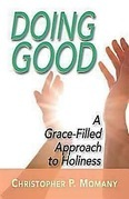 Doing Good: A Grace-Filled Approach to Holiness