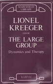 The Large Group: Dynamics and Therapy