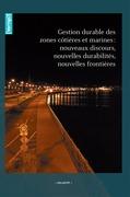 Hors-série 9   2011 - Gestion durable des zones côtières et marines : nouveaux discours, nouvelles durabilités, nouvelles frontières - VertigO
