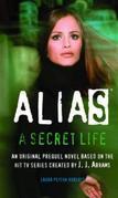 A Secret Life