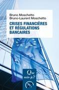 Crises financières et régulations bancaires