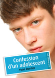 Confession d'un adolescent (érotique gay)