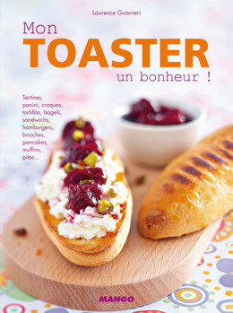 Mon toaster, un bonheur !