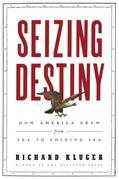 Seizing Destiny