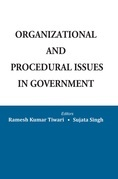 Organizational and Procedural Issues in Government
