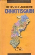 The District Gazetteers of Chhattisgarh