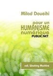 Pour un humanisme numrique