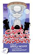 Coupe et soucoupe à Sudbury