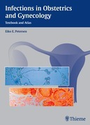 Infections in Obstetrics and Gynecology: Textbook and Atlas