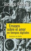 Ensayos sobre el amor en tiempos digitales