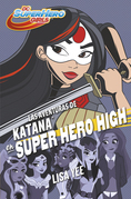 Las aventuras de Katana en Super Hero High