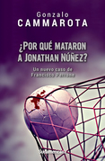 ¿Por qué mataron a Jonathan Núñez?