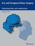 Ear and Temporal Bone Surgery: Minimizing Risks and Complications