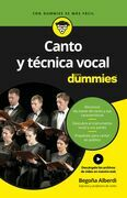 Canto y técnica vocal para Dummies