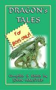 DRAGONS TALES FOR BOYS ONLY - 28 tales of dragons and knights in shining armour
