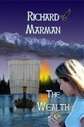 THE WEALTH - A Viking Coming of Age YA Novel