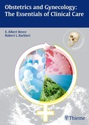 Obstetrics and Gynecology: The Essentials of Clinical Care