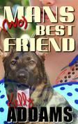 (Wo)mans Best Friend
