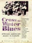 Cross the Water Blues