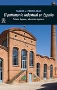 El patrimonio industrial en España